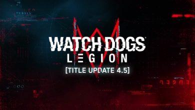 Photo of La segunda actualización 4.5 de Watch Dogs: Legion ya está disponible