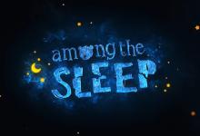 Photo of Juega gratis Among the Sleep – Enhanced Edition en Epic Games Store